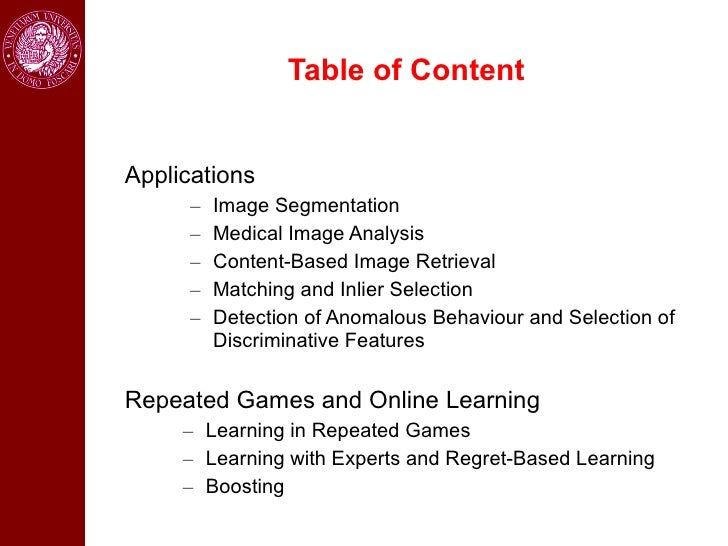 Table of ContentApplications      –   Image Segmentation      –   Medical Image Analysis      –   Content-Based Image Retr...