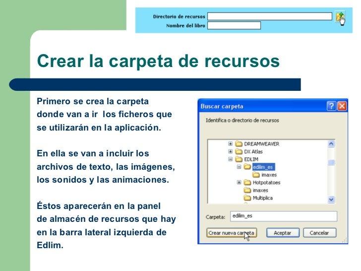 Crear la carpeta de recursos <ul><li>Primero se crea la carpeta </li></ul><ul><li>donde van a ir  los ficheros que </li></...