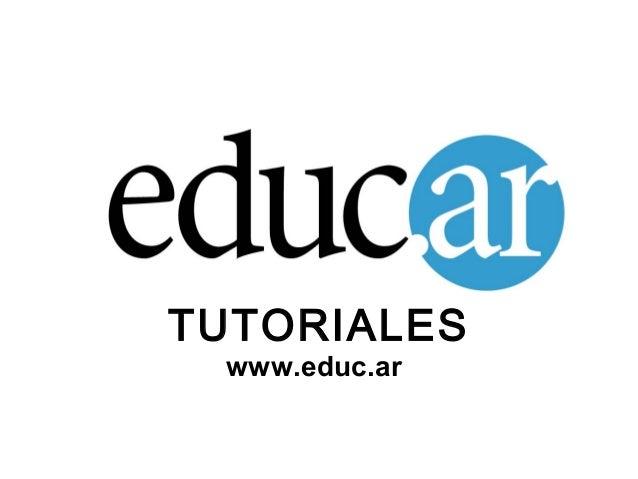 TUTORIALESwww.educ.ar