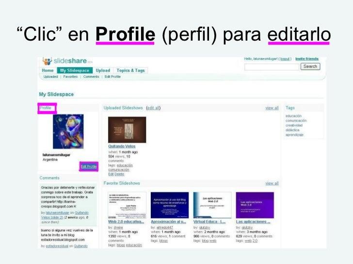 """"""" Clic"""" en  Profile  (perfil) para editarlo"""