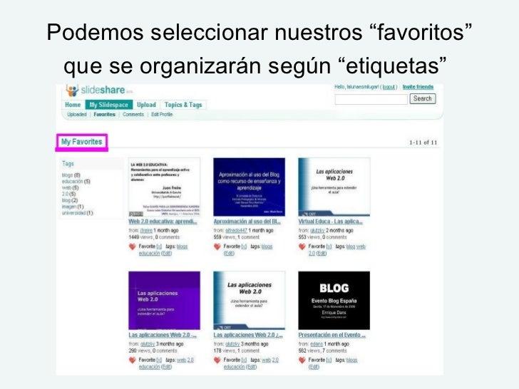 """Podemos seleccionar nuestros """"favoritos"""" que se organizarán según """"etiquetas"""""""