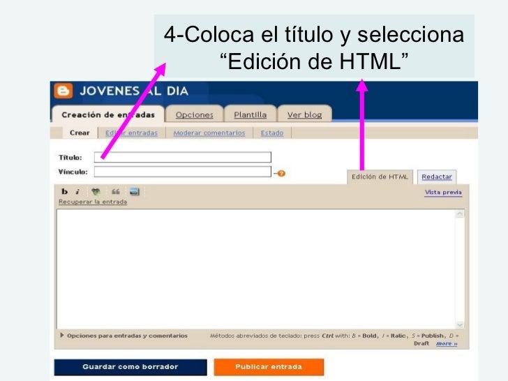 """4-Coloca el título y selecciona """"Edición de HTML"""""""
