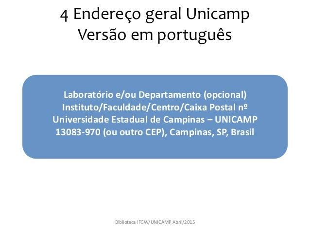 4f12f0ca6 Escrever endereço institucional padrão da UNICAMP em publicações  científicas - Tutorial