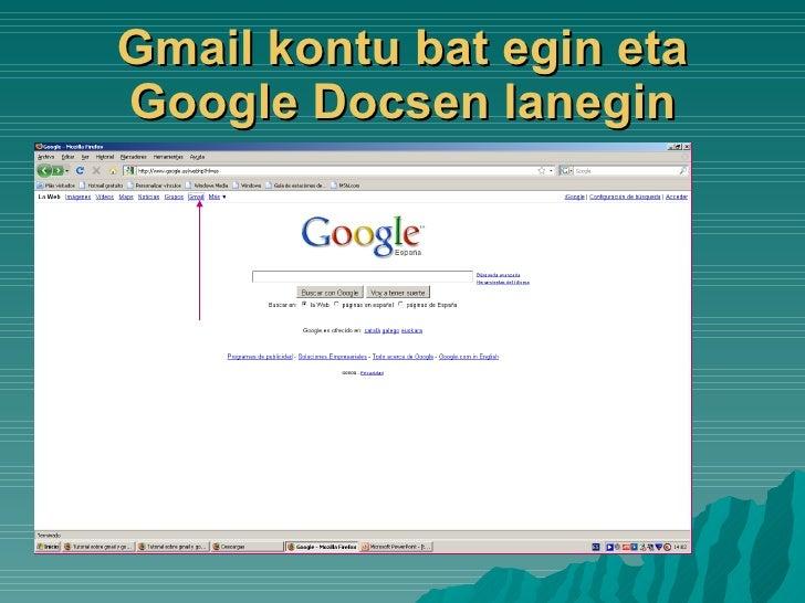 Gmail kontu bat egin eta Google Docsen lanegin