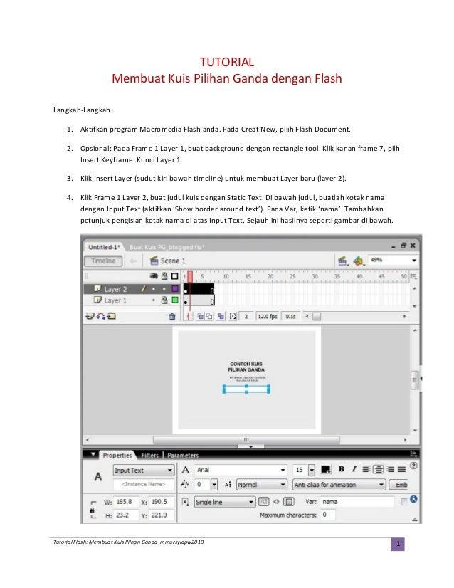 TUTORIAL Membuat Kuis Pilihan Ganda dengan Flash Langkah-Langkah: 1. Aktifkan program Macromedia Flash anda. Pada Creat Ne...