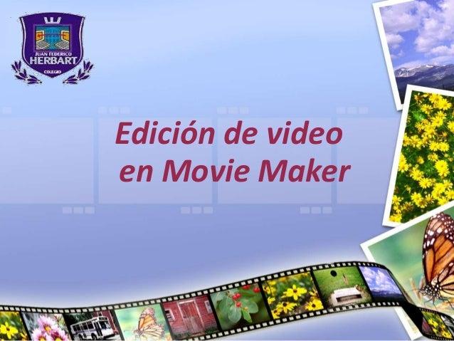 Edición de video en Movie Maker