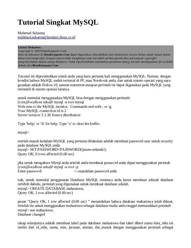 Tutorial Singkat MySQLMahmud Subaenamahmud.subaena@kendari.linux.or.idLisensi Dokumen:Copyright © 2009 IlmuKomputer.ComSel...