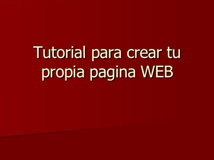 Tutorial para crear tu propia pagina web for Como hacer tu propia alberca