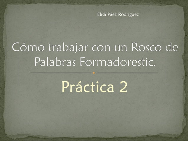 Práctica 2  Elisa Páez Rodríguez