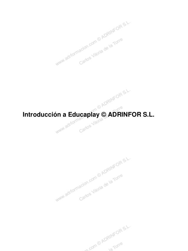 Introducción a Educaplay © ADRINFOR S.L.