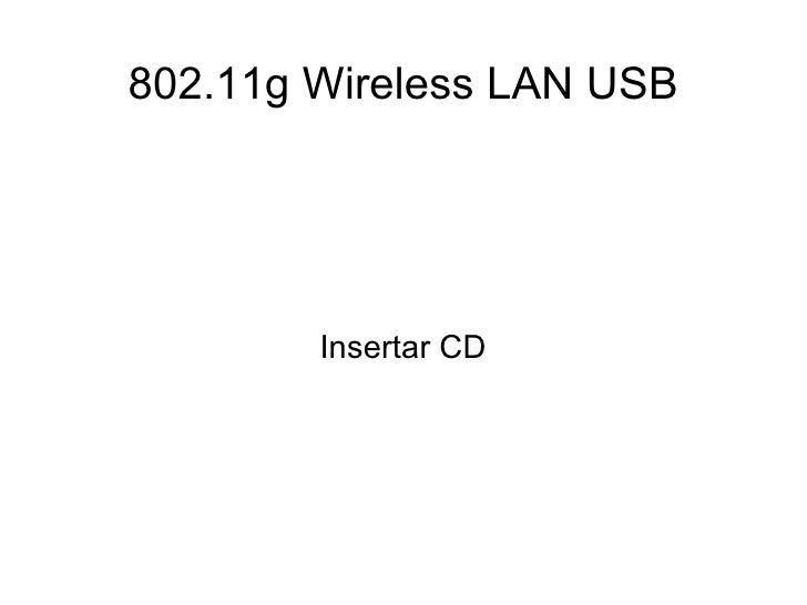 802.11g Wireless LAN USB Insertar CD