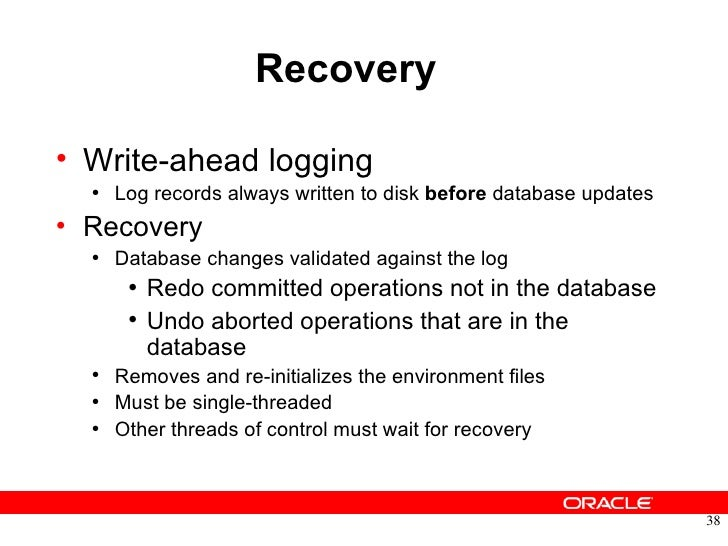 Analysis of recovery in a database system using a write-ahead log protocol