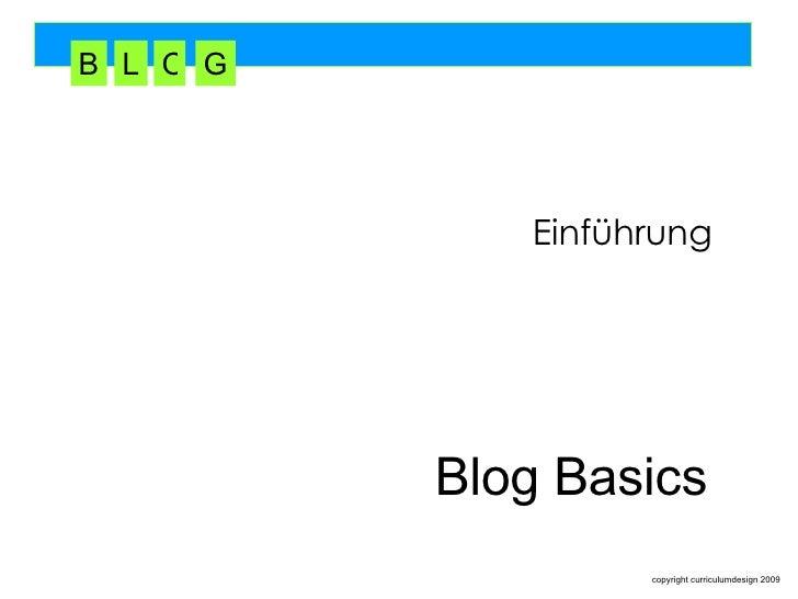 Blog Basics Einführung B L O G