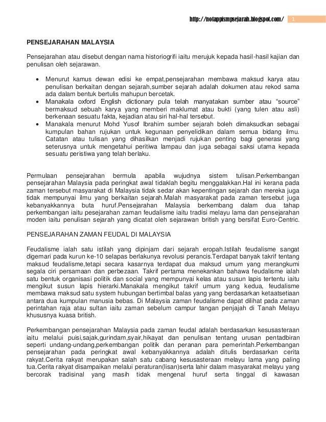 http://notappismpsejarah.blogspot.com/  1  PENSEJARAHAN MALAYSIA Pensejarahan atau disebut dengan nama historiogrifi iaitu...