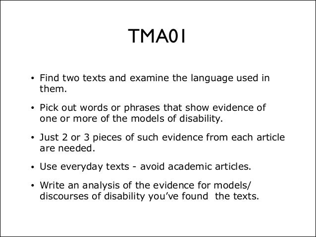 e214 tma01 13j e214 online tutorial presentation 29 oct 13  tma01 • find two texts and  examine the language used in them • pick out words or phrases.