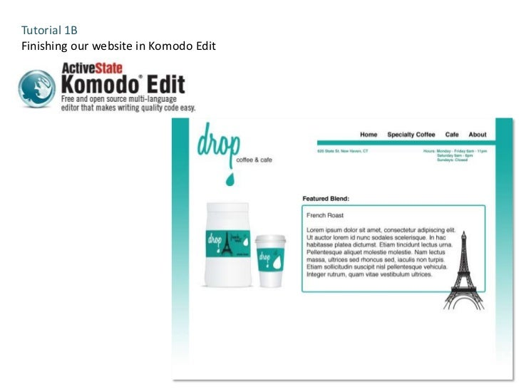 Tutorial 1BFinishing our website in Komodo Edit