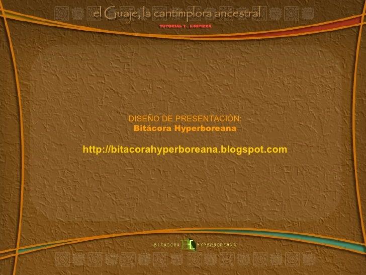 DISEÑO DE PRESENTACIÓN: Bitácora Hyperboreana http://bitacorahyperboreana.blogspot.com