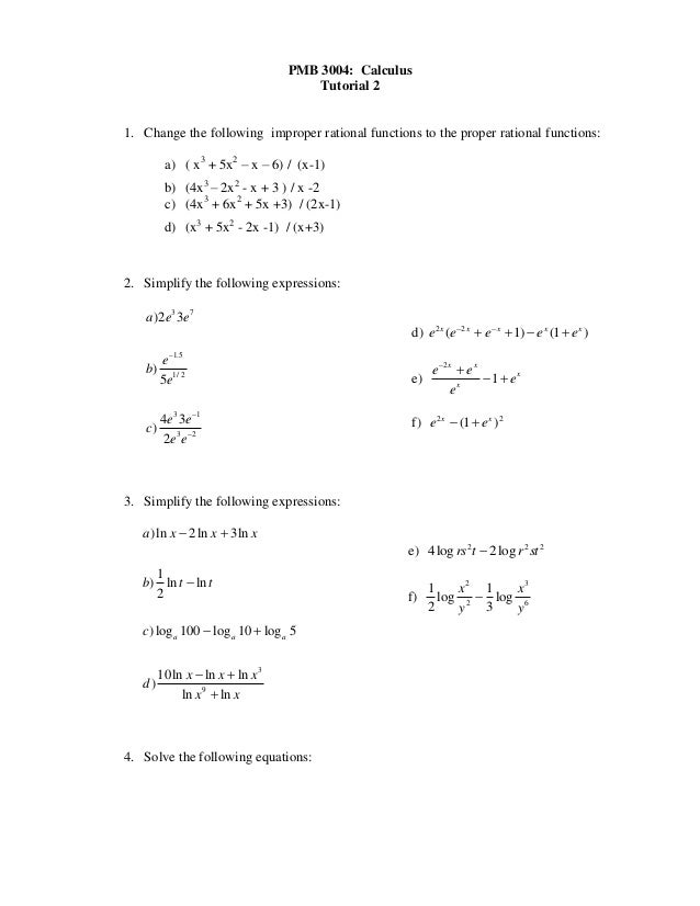 PMB 3004: Calculus                                       Tutorial 21. Change the following improper rational functions to ...