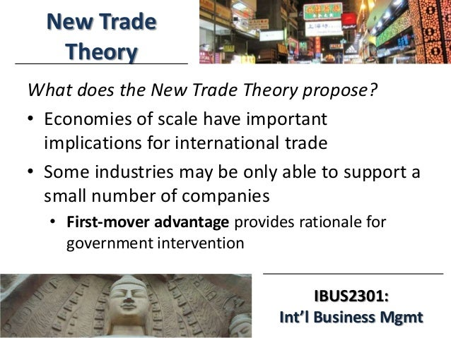 questions international trade theory New trade theory (ntt) suggests that a critical factor in determining international patterns of trade are the very substantial economies of scale and network effects that can occur in key.