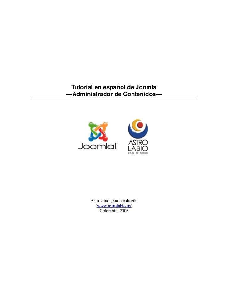 Tutorial en español de Joomla                        —Administrador de Contenidos—                                        ...