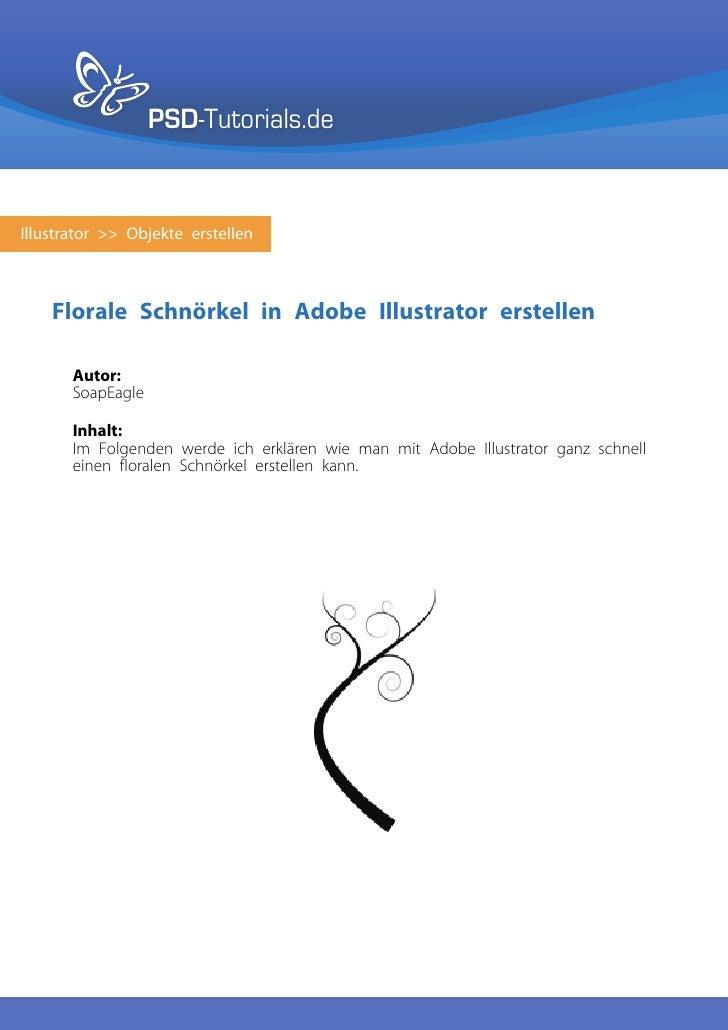 PSD-Tutorials.deIllustrator >> Objekte erstellen    Florale Schnörkel in Adobe Illustrator erstellen       Autor:       So...