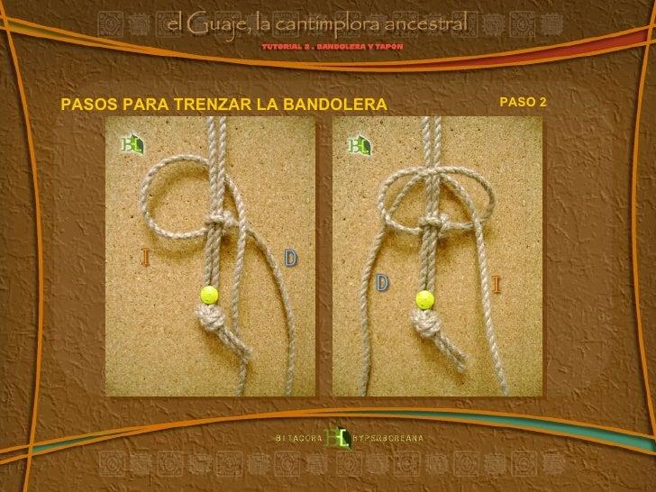 PASOS PARA TRENZAR LA BANDOLERA PASO 2