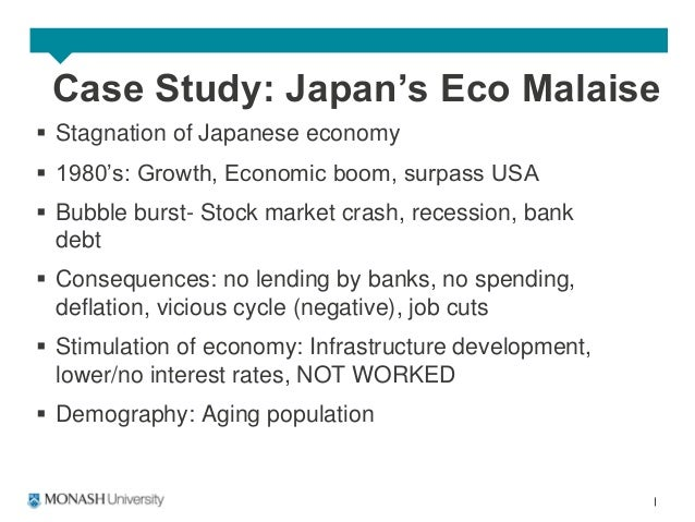 case analysis japans economic malaise Japan's economic malaise mgmt 598 japan's economic malaise case study 1 1 in the 1980's japan was viewed as one of the world's most dynamic economies.