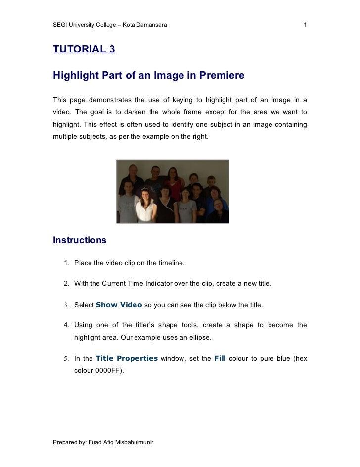 SEGI University College – Kota Damansara                                         1TUTORIAL 3Highlight Part of an Image in ...