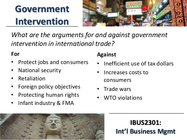 3/25/2014 IBUS2301: Int'l Business Mgmt For • Protect jobs and consumers • National security • Retaliation • Foreign polic...