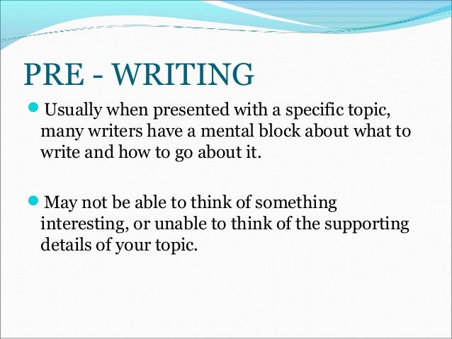 tutorial pre writing process essay format  pre writing