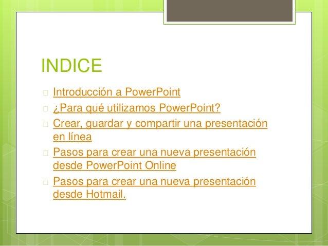 Tutorial acerca de powerpoint online Slide 3