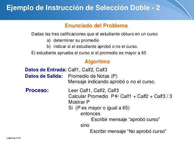Estructuras De Decisión Selectivas O Condicionales