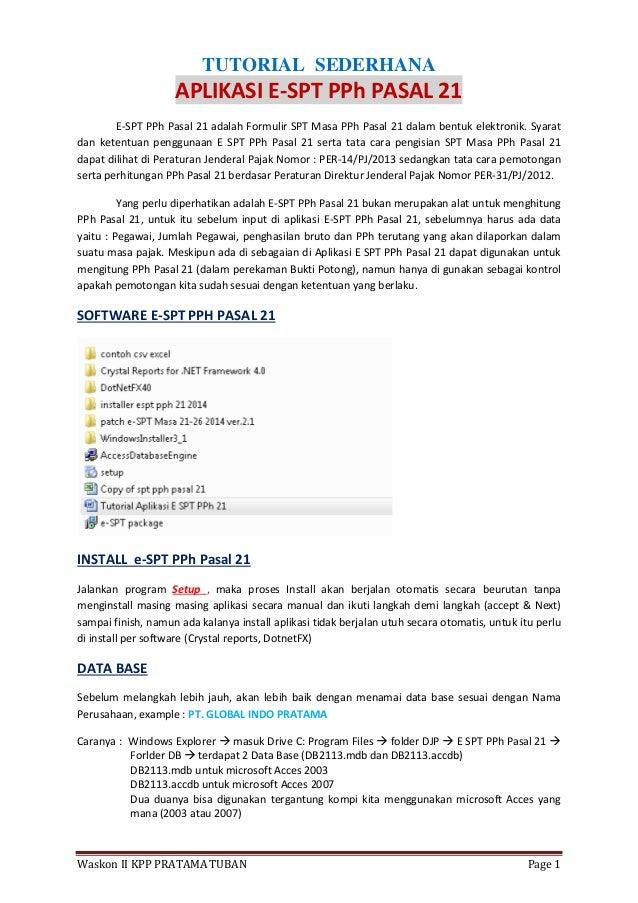 Waskon II KPP PRATAMA TUBAN Page 1 TUTORIAL SEDERHANA APLIKASI E-SPT PPh PASAL 21 E-SPT PPh Pasal 21 adalah Formulir SPT M...