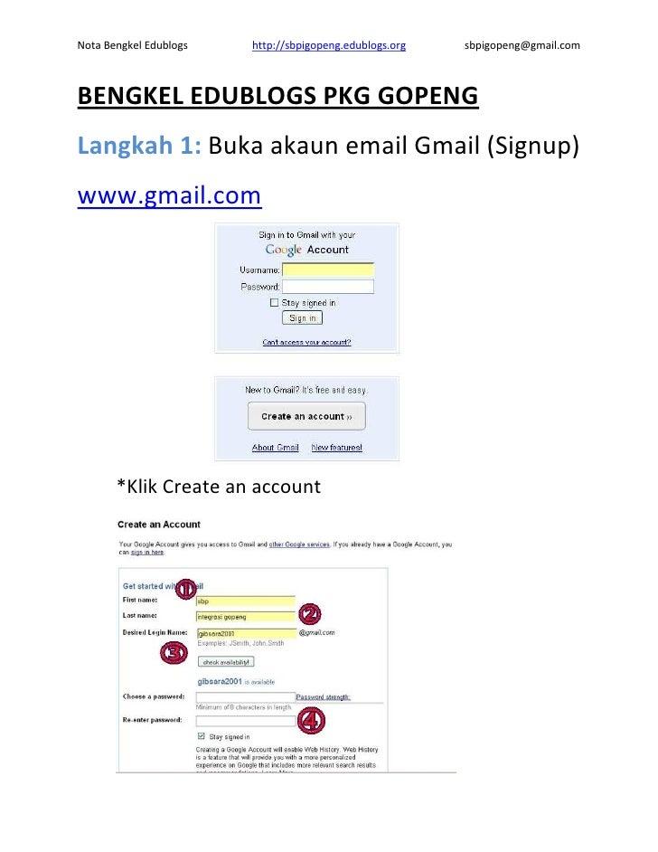 Nota Bengkel Edublogs   http://sbpigopeng.edublogs.org   sbpigopeng@gmail.com    BENGKEL EDUBLOGS PKG GOPENG Langkah 1: Bu...