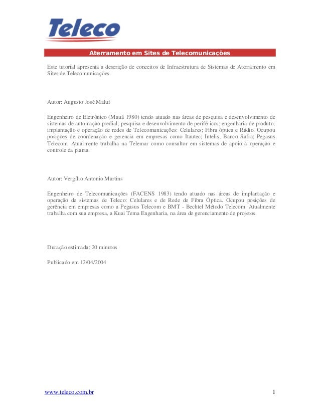 www.teleco.com.br 1 Aterramento em Sites de Telecomunicações Este tutorial apresenta a descrição de conceitos de Infraestr...