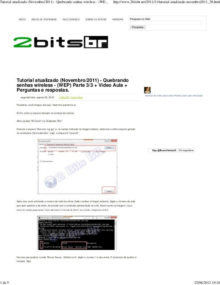 Tutorial atualizado (Novembro/2011) - Quebrando senhas wireless - (WE...                                            http:/...