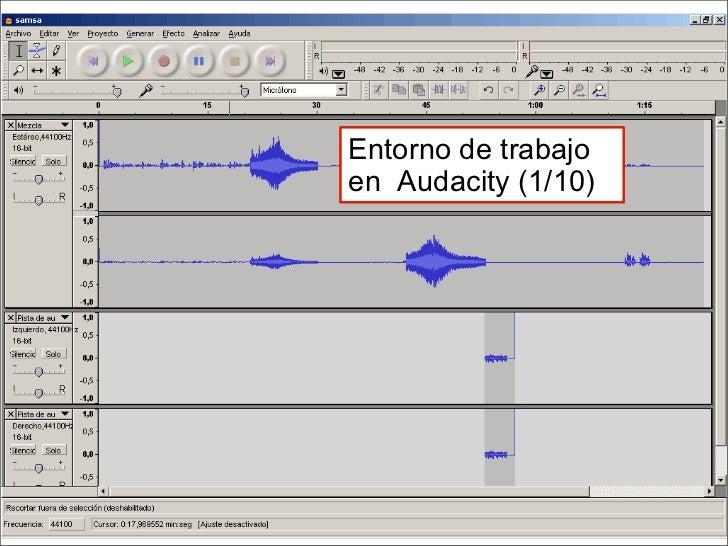 Entorno de trabajo en  Audacity (1/10)