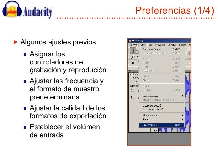 Preferencias (1/4) <ul><li>Algunos ajustes previos </li></ul><ul><ul><li>Asignar los controladores de grabación y reproduc...