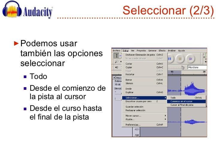 Seleccionar (2/3) <ul><li>Podemos usar también las opciones seleccionar </li></ul><ul><ul><li>Todo </li></ul></ul><ul><ul>...
