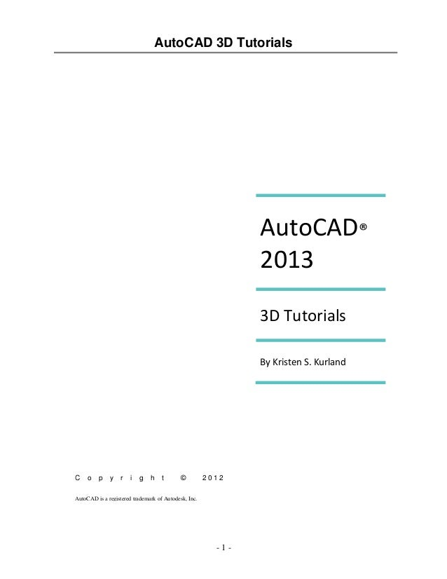tutorial auto cad 3d rh slideshare net 2014 AutoCAD Instruction Manual AutoCAD Instruction Manual