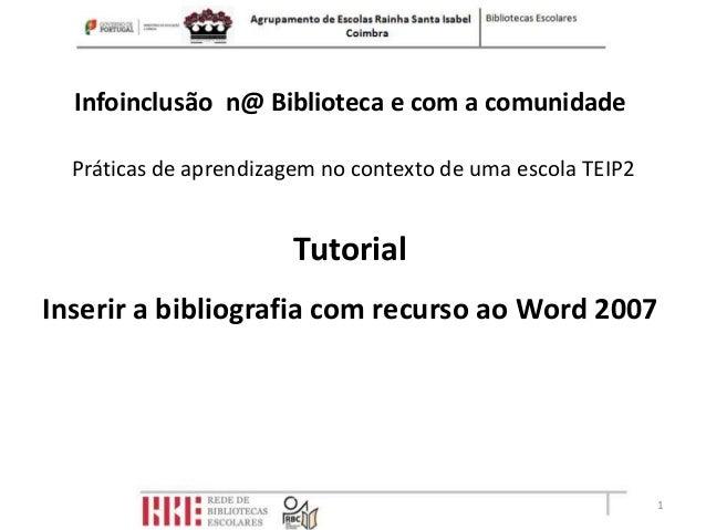 Infoinclusão n@ Biblioteca e com a comunidade  Práticas de aprendizagem no contexto de uma escola TEIP2                   ...