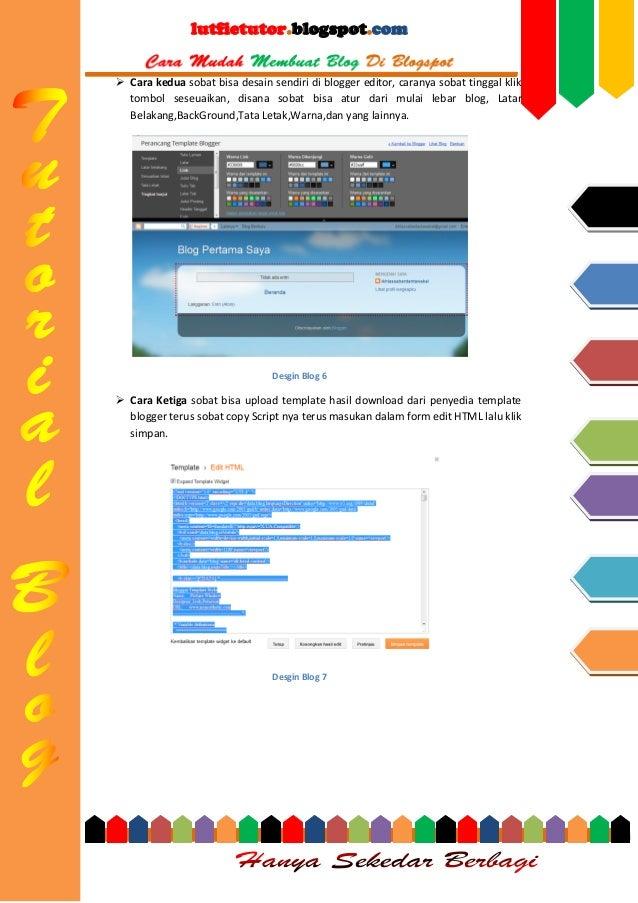 lutfietutor.blogspot.com  Cara kedua sobat bisa desain sendiri di blogger editor, caranya sobat tinggal klik tombol seseu...