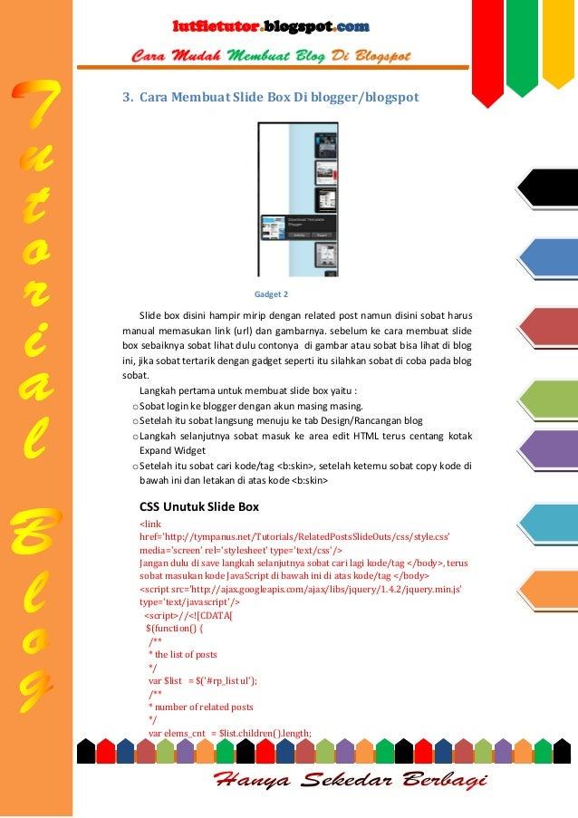 lutfietutor.blogspot.com  3. Cara Membuat Slide Box Di blogger/blogspot  Gadget 2  Slide box disini hampir mirip dengan re...