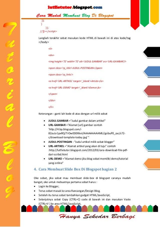 lutfietutor.blogspot.com }); } }); //]]></script>  Langkah terakhir sobat masukan kode HTML di bawah ini di atas kode/tag ...