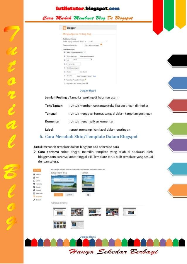 lutfietutor.blogspot.com  Desgin Blog 4  Jumlah Posting : Tampilan posting di halaman utam Teks Tautan  : Untuk memberikan...