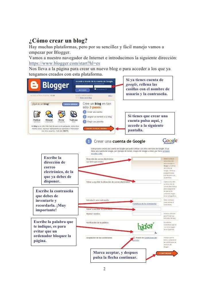 ¿Cómo crear un blog? Hay muchas plataformas, pero por su sencillez y fácil manejo vamos a empezar por Blogger. Vamos a nue...