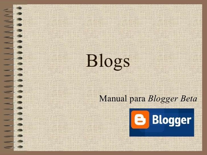 Blogs  Manual para Blogger Beta