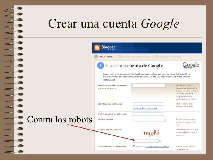 Crear una cuenta GoogleContra los robots