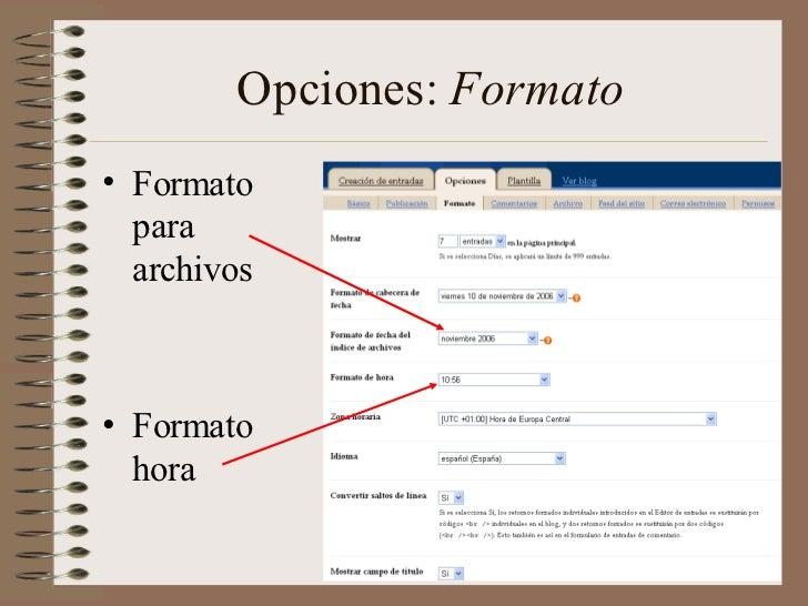 Opciones: Formato• Formato  para  archivos• Formato  hora