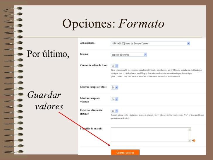 Opciones: FormatoPor último,Guardar valores